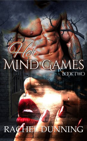 Her Mind Games - Mind Games Book 2 - Rachel Dunning
