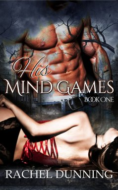 His Mind Games - Mind Games Book 1 - Rachel Dunning